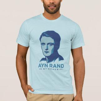 Den Ayn randen är min Homegirl T Shirts