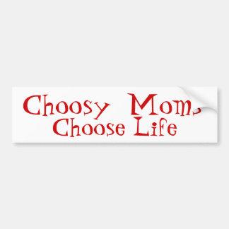 Den Choosy mammor väljer liv Bildekal