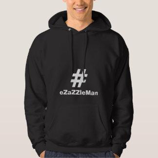 Den #eZaZZleMan Hashtag hoodien gör pengar 24/7 Munkjacka