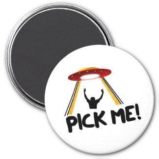 Den främmande frakten för UFO - välj mig! Magnet Rund 7.6 Cm