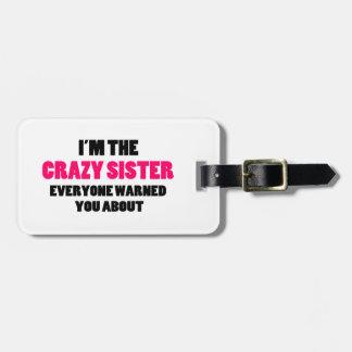 Den galna systern varnades du omkring bagagebricka