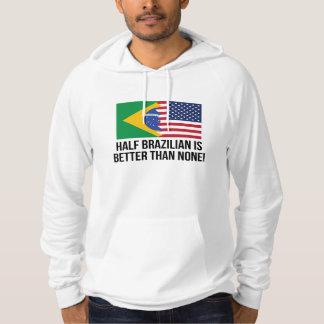 Den halva brasilianen är bättre än inga sweatshirt
