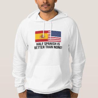 Den halva spanjoren är bättre än inga sweatshirt med luva