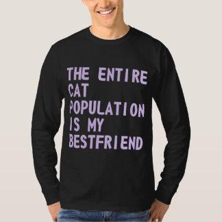 Den hela kattbefolkningen är min Bestfriend Tee Shirts