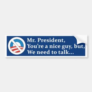Den Herr presidenten, behöver vi att tala… Bildekal