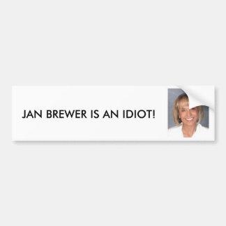 Den Jan bryggaren är en idiot Bildekal