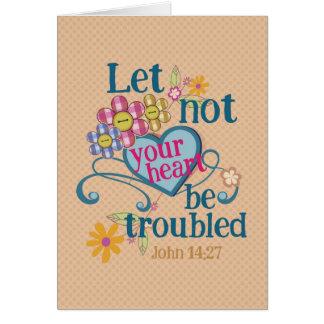 Den John 14:27 l5At inte dina hjärtor besväras Hälsningskort