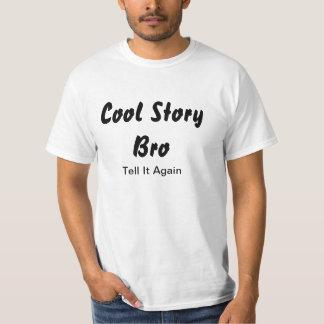 den kalla berättelsebroen berättar det igen t-shirts