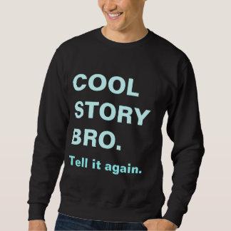 Den kalla berättelsebroen berättar det igen tröjan sweatshirt