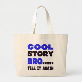 Den kalla berättelsen Bro ..... berättar det igen Tygkasse