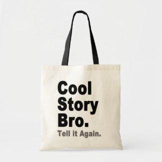 Den kalla berättelsen Bro berättar det igen roligt Budget Tygkasse