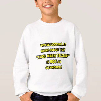 Den kalla Mathlärare är INTE en Oxymoron T-shirt
