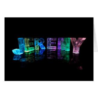 Den kända Jeremyen i 3D tänder (fotografera), Hälsningskort