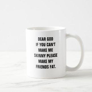 Den kära guden, om cant du gör mig smala att kaffemugg
