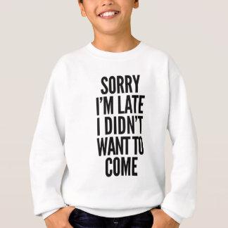 Den ledsna I-förmiddagen sent, önskade jag inte T-shirts