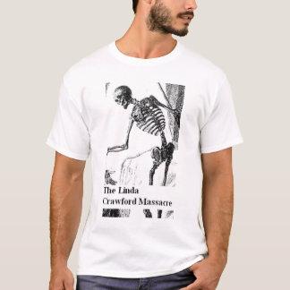 Den Linda Crawford massakern Tee Shirt