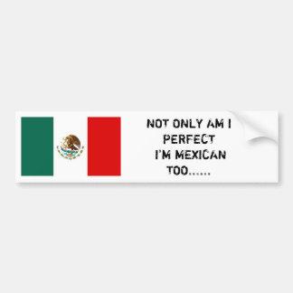 Den mexicanska flagga, INTE ENDAST FÖRMIDDAG GÖRAR Bildekal