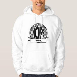 Den Nope hoodien Sweatshirt