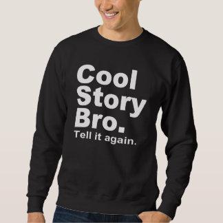 Den officiella kalla berättelsen Bro. Berätta det Långärmad Tröja