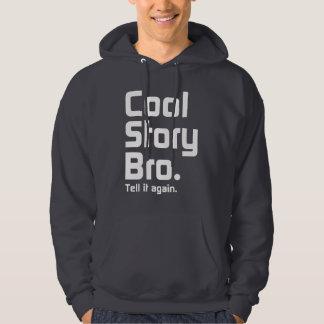 Den officiella kalla berättelsen Bro. Berätta det Sweatshirt Med Luva