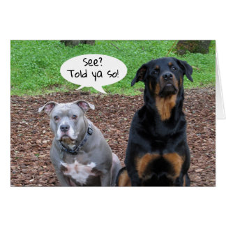 Den Pitbull och Rottweiler studenten berättade det Hälsningskort
