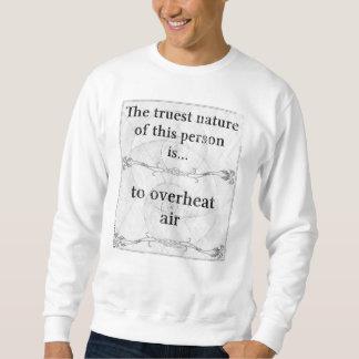 Den riktigaste naturen… som överhettar luft sweatshirt