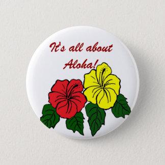 den röda gula hibiskusen, är det all om Aloha! Standard Knapp Rund 5.7 Cm
