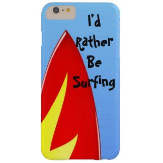 """Den röda surfingbrädan """"som jag skulle surfar barely there iPhone 6 plus skal"""