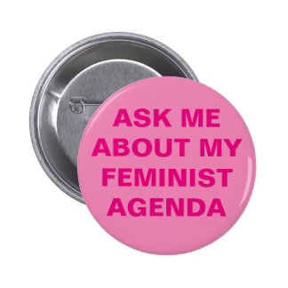 Den roliga feministen knäppas standard knapp rund 5.7 cm