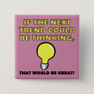 Den roliga tänkande trenden knäppas emblem klämmer standard kanpp fyrkantig 5.1 cm