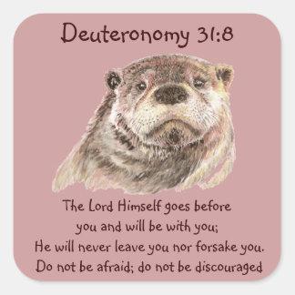 Den ScriptureDeut 31:8 är inte den rädda gulliga Fyrkantigt Klistermärke