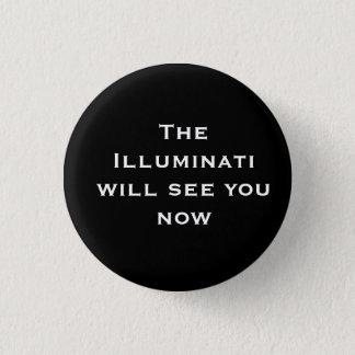 Den ska Illuminatien ser dig nu Mini Knapp Rund 3.2 Cm