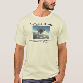den skydiving skydive flickatandemcykeln tee