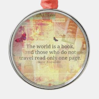 Den St Augustine världen är en bok reser Julgransprydnad Metall