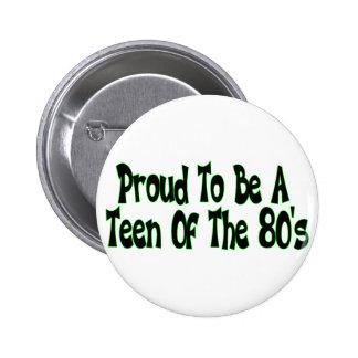 Den stolt 80-tal tonåring knapp med nål