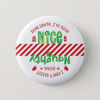 Den stygga och trevliga Santa helgdagjulen knäppas Standard Knapp Rund 5.7 Cm