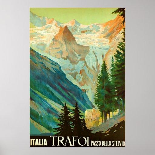 Den Trafoi~Passo delloen Stelvio~Vintage reser Affisch