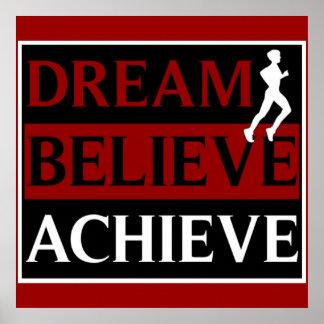 Den tro drömmen uppnår den rinnande affischen poster