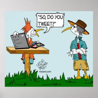 """Den Tweeting fågelaffischen """"Tweet du """", Poster"""