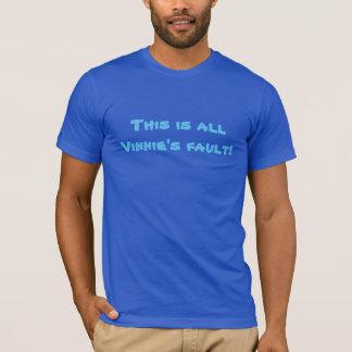 Denna är all Vinnies kritiserar! Tshirts