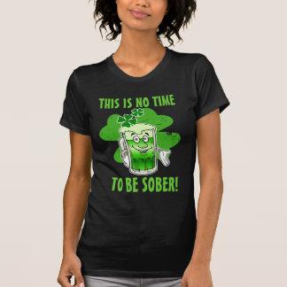 Denna är INGEN tid att vara NYKTER! T Shirts