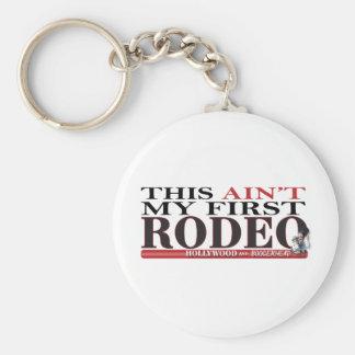 Denna är inte min 1st Rodeo Rund Nyckelring