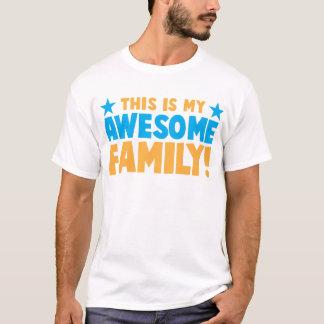 Denna är min ENORMA FAMILJ! T Shirt