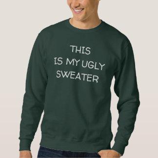 Denna är min fula tröja