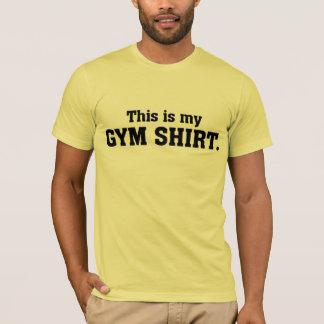 Denna är min idrottshallskjorta tee
