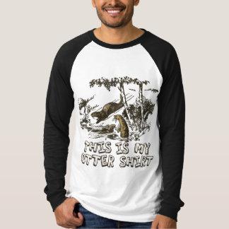 Denna är min utterskjorta t shirts