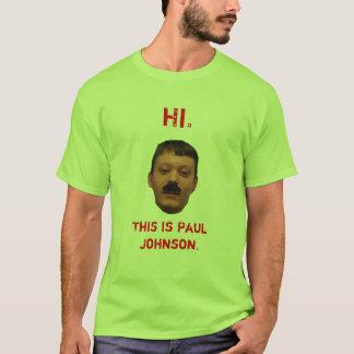 Denna är Paul Johnson Tee Shirt
