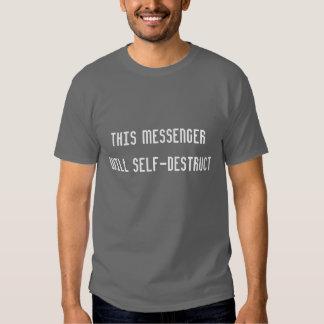 Denna budbärare ska Själv-Destruct (T-tröja) T Shirts