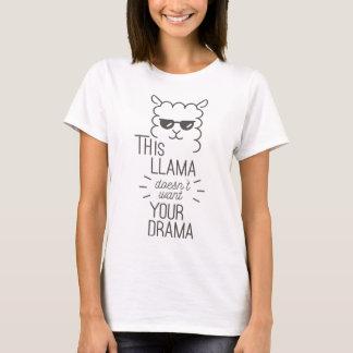 Denna Llama önskar inte ditt drama T-shirts