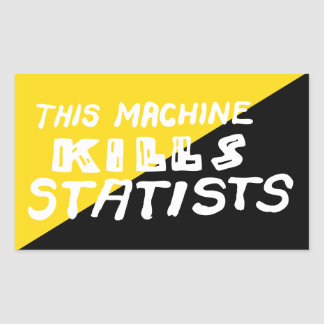 Denna maskin dödar Statists Rektangulärt Klistermärke